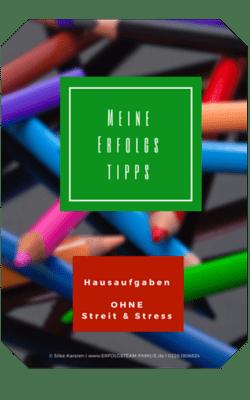 Hausaufgaben ohne Stress - Silke Karsten