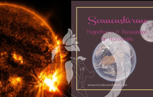 Sonnenstürme - Magnetfeld und Massnahmen für Hochsensible